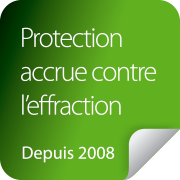 Protection accrue contre l'effraction